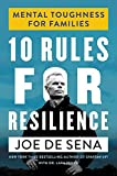 10 Rules for Resilience: Mental Toughness for Families