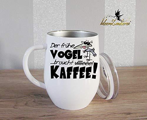 Thermobecher Kaffeebecher mit Spruch und Namen: Der frühe Vogel braucht viel Kaffee, Geschenk, Bürotasse, Tasse mit Namen, Geschenk Kollegen