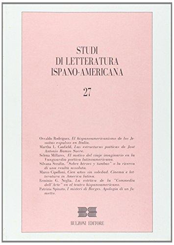 Studi di letteratura ispano-americana, vol. 27 a cura di Bellini G.