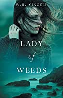 Lady of Weeds