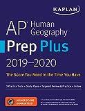 AP Human Geography Prep Plus 2019-2020: 3 Practice Tests + Study Plans + Targeted Review & Practice + Online (Kaplan Test Prep)