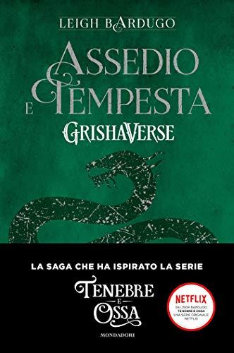 Grishaverse - Assedio e tempesta