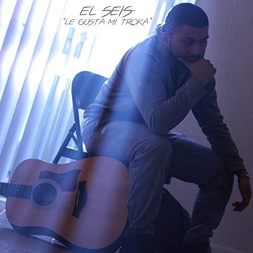 El Seis feat. KingReezy