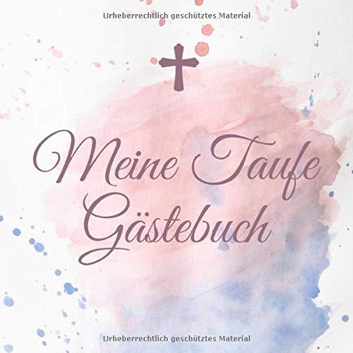 MEINE TAUFE GÄSTEBUCH: A5 Gästebuch punktiert schöne Geschenkidee für die Taufe | Maedchen | Junge | Taufgeschenk | Patenkind | Gast-geschenk | Erinnerungsalbum