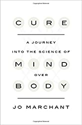 Amazon:Cure: A Journey into the Science of Mind over Body