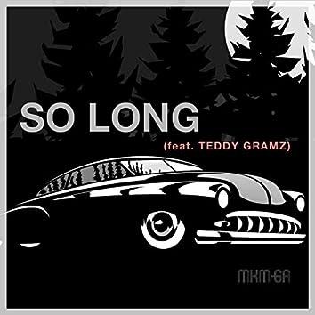 So Long (feat. Teddy Gramz)