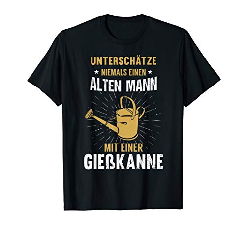 Herren Alter Mann Giesskanne Garten Gärtner Opa Grossvater Geschenk T-Shirt
