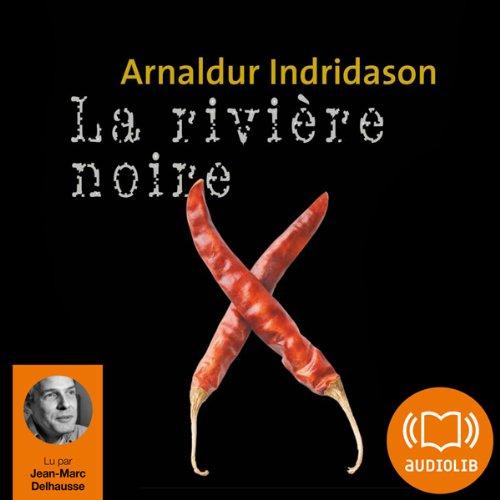 La rivière noire audiobook cover art
