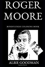 Roger Moore Mindfulness Coloring Book (Roger Moore Coloring Books)