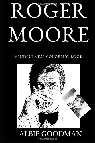 Roger Moore Mindfulness Coloring Book