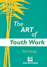The Art of Youth Work by Kerry Young (1999-07-20)