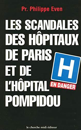 Les Scandales des hôpitaux Paris et de l'hôpital Pompidou
