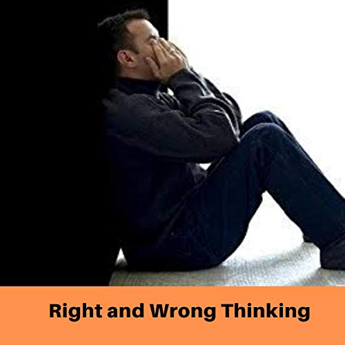 Right and Wrong Thinking Audiobook By Kenneth E Hagin cover art