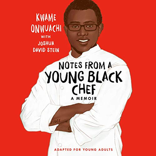 Notes from a Young Black Chef (Adapted for Young Adults) cover art