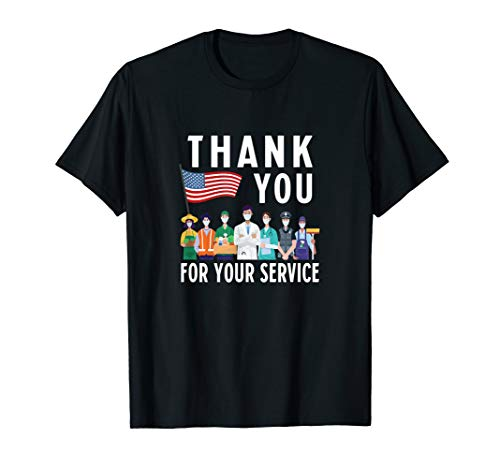 Thank You for Your Service - Frontliners - First Responders T-Shirt