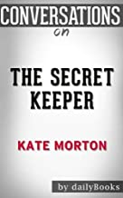 Conversations on The Secret Keeper by Kate Morton