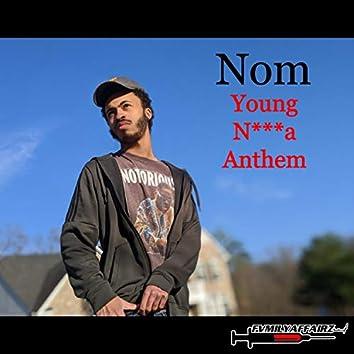 Young Nigga Anthem