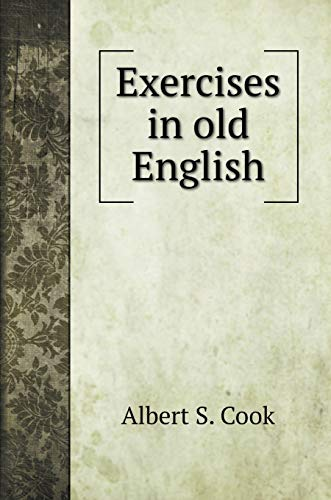 Exercises in old English