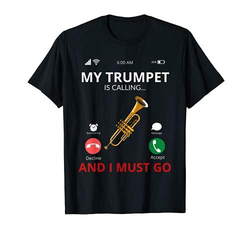 My Trumpet Is Calling - Lustige Trompete T-Shirt