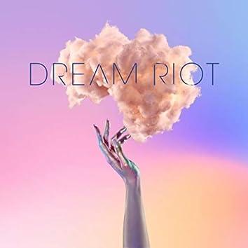 Dream Riot