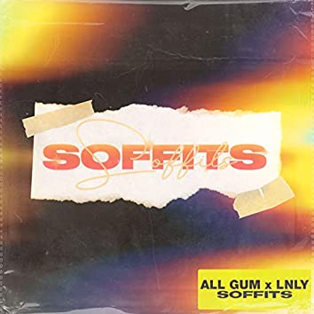 Soffits (feat. LNLY)