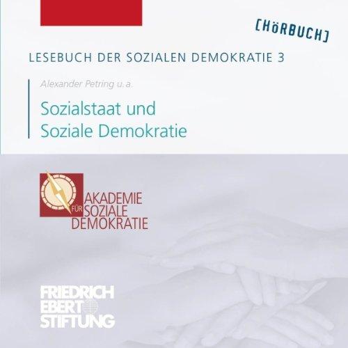 Sozialstaat und Soziale Demokratie (Lesebuch der Sozialen Demokratie 3) Titelbild