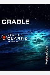 Cradle (Arthur C. Clarke Collection) Kindle Edition