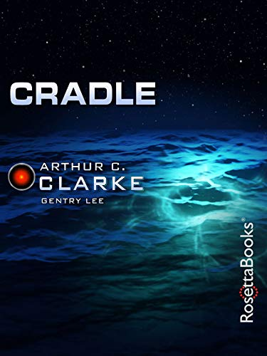 Cradle (Arthur C. Clarke Collection)