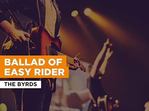 Ballad Of Easy Rider al estilo de The Byrds