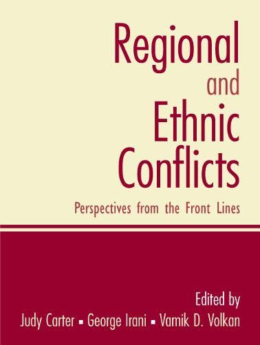 Compare Textbook Prices for Regional and Ethnic Conflicts 1 Edition ISBN 9780131894280 by Carter, Judy,Irani, George,Volkan, Vamik D