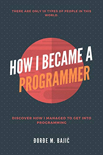 How I Became a Programmer (English Edition)