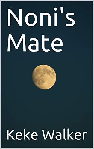 Noni's Mate (English Edition)