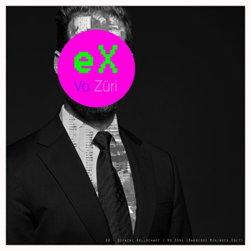 Vo Züri (Bandido Minirock 2016) [Explicit]
