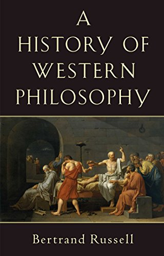 History of Western Philosophy: And Its Connection with Political and Social Circumstances from the Earliest Times to the Present Day