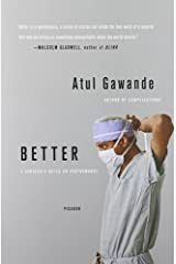 By Atul Gawande: Better: A Surgeon's Notes on Performance Paperback