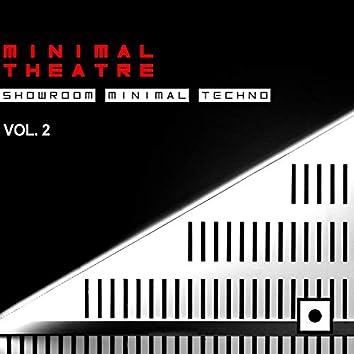 Minimal Theatre, Vol. 2 (Showroom Minimal Techno)