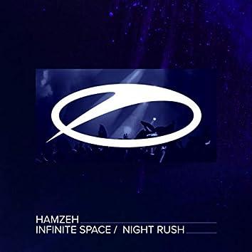 Infinite Space / Night Rush