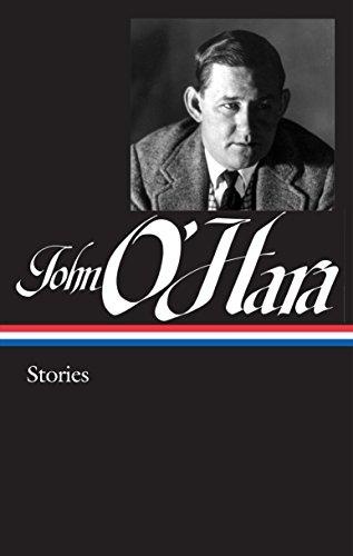 John O'Hara: Stories (Loa #282): 1