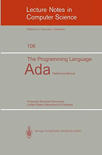 The Programming Language Ada: Reference Manual. Proposed Standard Document United States Department of Defense (Lecture Notes in Computer Science)