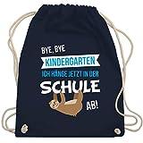 Shirtracer Einschulung und Schulanfang - Bye, Bye Kindergarten ich hänge jetzt in der Schule ab! - Unisize - Navy Blau - beutel für kindergarten - WM110 - Turnbeutel und Stoffbeutel aus Baumwolle
