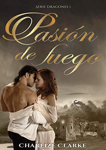 Book's Cover of Pasión de Fuego (Dragones) Versión Kindle