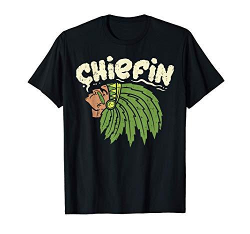 Chiefin Weed Smoking Funny 420 Cannabis Pot THC Smoker Gift T-Shirt