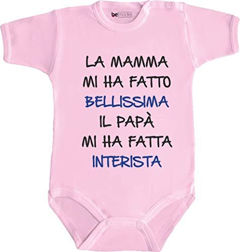 bemode Body Neonato Calcio Divertente LA Mamma Mi HA Fatto Bellissimo Papa' INTERISTA (3 Mesi, Rosa)