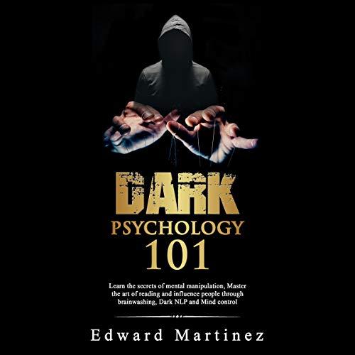 Dark Psychology 101 audiobook cover art