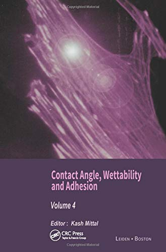 Contact Angle, Wettability and Adhesion, Volume 4