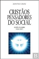Cristãos Pensadores do Social II (Portuguese Edition)