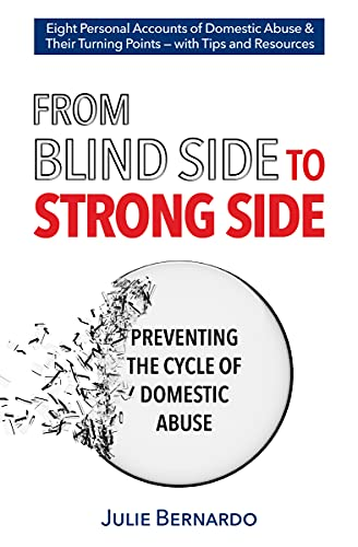 From Blind Side to Strong Side: Preventing the Cycle of Domestic Abuse (English Edition)