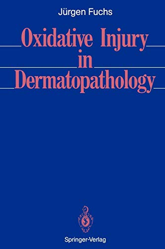 Oxidative Injury in Dermatopathology