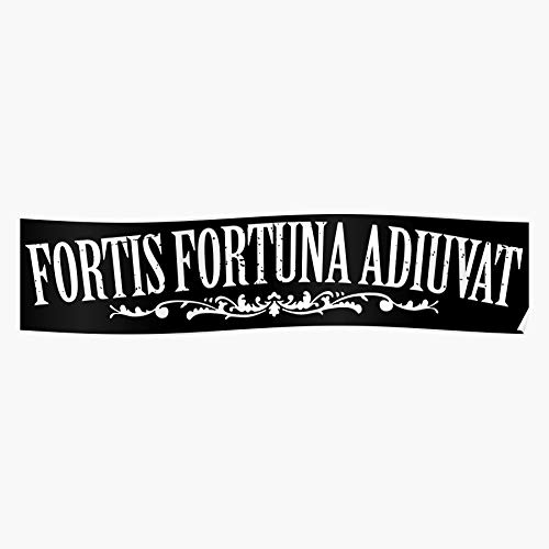 Wick Fortis Adiuvat Latin Fortuna The Bold Favours Tattoo Brave John Fortune Regalo para la decoración del hogar Wall Art Print Poster 11.7 x 16.5 inch