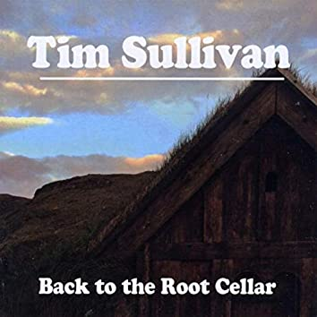 Back to the Root Cellar